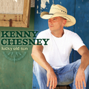 Lucky Old Sun/Kenny Chesney