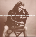 The Definitive Collection/Eric Carmen