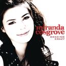 Dancing Crazy/Miranda Cosgrove