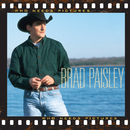Who Needs Pictures/Brad Paisley