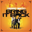 Bring It Back (Explicit Version)/Travis Porter