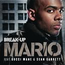 Break Up/Mario
