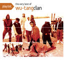 Playlist: The Very Best Of Wu-Tang Clan/Wu-Tang Clan
