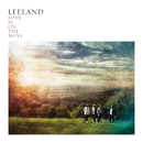 Love Is On The Move/Leeland