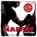 Tattoos (40 Jahre Maffay - Alle Hits - Neu produziert)/Peter Maffay