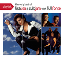 Playlist: The Very Best Of Lisa Lisa & Cult Jam/Lisa Lisa & Cult Jam