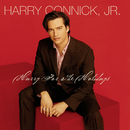 Harry For The Holidays/Harry Connick Jr.