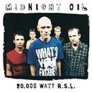 20000 Watt RSL - The Midnight Oil Collection/Midnight Oil