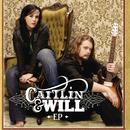Caitlin & Will - EP/Caitlin & Will