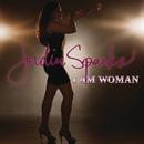 I Am Woman/Jordin Sparks
