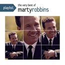 Playlist: The Very Best Of Marty Robbins/Marty Robbins