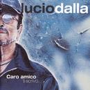 Caro Amico Ti Scrivo/Lucio Dalla