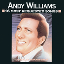 16 Most Requested Songs/Andy Williams