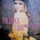 Sweep Me Away/Fredrika Stahl