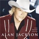 When Somebody Loves You/Alan Jackson