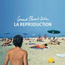 La Reproduction/Arnaud Fleurent-Didier