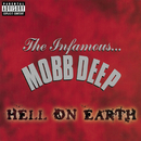 Hell On Earth (Explicit)/Mobb Deep