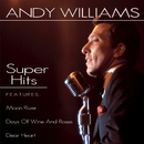 Super Hits/Andy Williams
