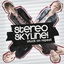 Stuck On Repeat/Stereo Skyline