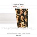 Maxximum - Roupa Nova/Roupa Nova