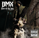 Year Of The Dog...Again (Explicit)/DMX