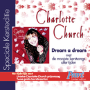 Dream a Dream - UK/International Version/Charlotte Church