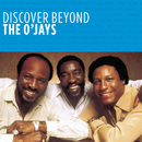 Discover Beyond/The O'Jays
