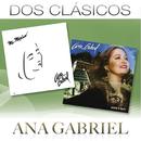 Dos Clásicos/Ana Gabriel