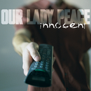 Innocent/Our Lady Peace
