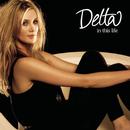 In This Life/Delta Goodrem
