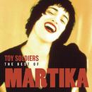 Toy Soldiers: The Best Of Martika/Martika