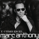 Y Cómo Es El/Marc Anthony