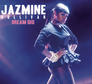 Dream Big/Jazmine Sullivan