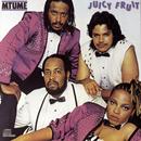 Juicy Fruit/Mtume