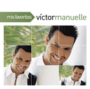 Mis Favoritas/Victor Manuelle
