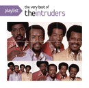 Playlist: The Very Best Of The Intruders/The Intruders