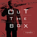 Out The Box/Tonéx