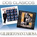 Dos Clásicos/Gilberto Santa Rosa