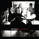 The Very Best Of/The Jeff Healey Band