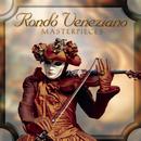 Masterpieces/Rondò Veneziano