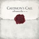 Chronicles 1992-2004/Caedmon's Call