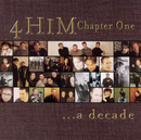Chapter One .. A Decade/4Him