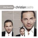 Mis Favoritas/Christian Castro