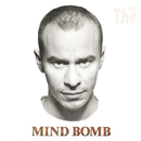 Mind Bomb/The The