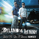 Quiere Pa' Que Te Quieran (Remix Bundle)/Dyland & Lenny
