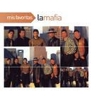 Mis Favoritas/La Mafia