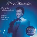 Das große Jubiläumsalbum - 50 Jahre Film, Musik und Bühne/Peter Alexander