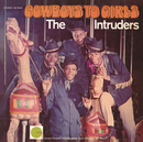 Cowboys to Girls/The Intruders