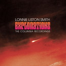 Explorations: The Columbia Recordings/Lonnie Liston Smith