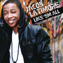 Like 'Em All feat.Diggy Simmons/Jacob Latimore